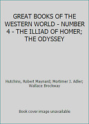Great Books Of The Western World - Number 4 - The Illiad Of Homer The Odyssey