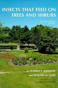Insects That Feed On Trees And Shrubs, Hardcover By Johnson, Warren T. Lyon,...