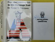 Signed Hunter S Thompson Fear And Loathing On The Campaign Trail 72 Hc/dj Uk Rare