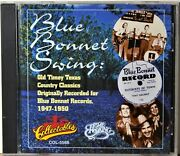 Cd Blue Bonnet Swing 1947-1950 Old-time Texas Country Classics From 78 Rpm Label