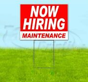Now Hiring Maintenance 18x24 Yard Sign With Stake Corrugated Bandit Usa Business