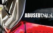 Abused Daily Drip Decal _ Blacklisted Lowered Stance Jdm Kdm Vinyl Sticker