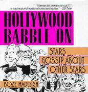 Hollywood Babble On Stars Gossip About Other Stars By Boze Hadleigh