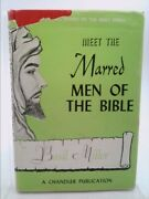 Meet The Marred Men Of The Bible By Miller, Basil William