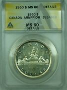 1950 Arnprior Canada Dollar 1 Silver Anacs Ms-60 Details Cleaneduncleaned Ioo