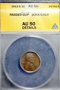 1912 - S Anacs Au50 Details Ragged Clip Scratched Lincoln Cent Wheat B20178