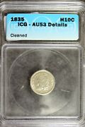 1835 - Icg Au53 Details Cleaned Capped Bust Dime B19923