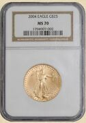 2004 25 American Gold Eagle Ms70 Ngc 933118-1