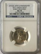 2011 Ngc 10 Ms70 25th Anniversary 1/4 Oz. Gold American Eagle - Early Releases