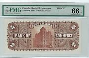 Canada The Bank Of Commerce, 5 1907, Back Proof Pmg Cu 66 Epq Unlisted