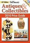 Warman's Antiques And Collectibles 2010 By Mark F. Moran W Cd