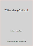 Williamsburg Cookbook By Dutton, Joan Parry