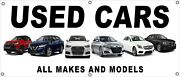 Used Cars All Makes And Models Vinyl Banner Sign, Choice Of Sizes, Free Shipping
