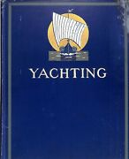 Yachting Magazine Jan-june 1907 Inaugural First Six Monthly Issues Custom-bound
