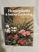 House Plants And Indoor Gardening 1973 Hc Cyril C Harris