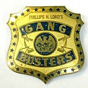 Scarce 1930's Phillips H. Lord's Gang Busters Radio Premium Pinback Brass Badge