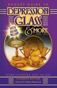 Pocket Guide To Depression Glass And More 1920s-1960s Identification And...