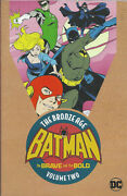 Batman Brave And The Bold The Bronze Age Volume 2 Graphic Novel S