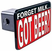 Trik Topz Forget Milk Got Beer-hitch Covers For 3522h