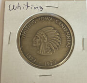 Iowa Centennial Medal-whiting Ia - 1873-1973- Harvesting The Past Sowing Future