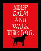 Framed Keep Calm And Walk The Dog By Ginger Oliphant 14x11 Motivational Inspi...