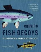 Carving Fish Decoys, Like New Used, Free Shipping In The Us