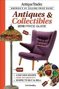 Antique Trader Antiques And Collectibles Price Guide 2018 Paperback By Bradley...