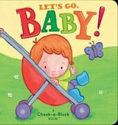 Let's Go, Baby A Chock-a-block Book [chock-a-block Books]