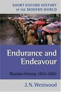 Endurance And Endeavour Russian History 1812-2001 By J. N. Westwood