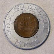 1953-d Official Dell Comics Club Member Encased Good Luck Wheat Cent