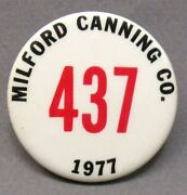 1977 Milford Canning Co. Illinois Employee 1.75 Pinback Button