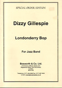 Dizzy Gillespie Londonderry Bop For Jazz Band Parts Sheet Music