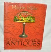 The Complete Guide To Antiques By Carlton Books Staff And Martin Miller...
