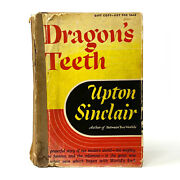 Dragonand039s Teeth Upton Sinclair. Signed First Edition Gift Copy. Rare. Pulitzer