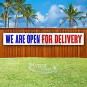 We Are Open For Delivery Advertising Vinyl Banner Flag Sign Large Huge Xxl Usa