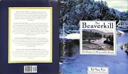 The Beaverkill The History Of A River And Its People 1996 Put, Ed Van Signed