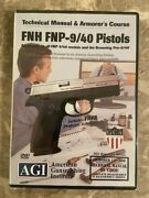Agi Technical Manual And Armorerand039s Course Fnh Fnp-9/40 Pistols Dvd For Gunsmith