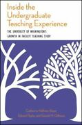 Inside The Undergraduate Teaching Experience The University Of Washingtonand039s...