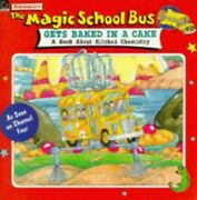 The Magic School Bus Gets Baked In A Cake Magic Scho By Cole Joanna 059013633x