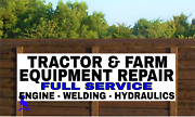 Tractor And Farm Equipment Repair - Vinyl Banner - Rugged Many Sizes Made In Usa