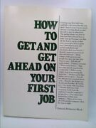 How To Get And Get Ahead On Your First Job By Deborah P. Bloch