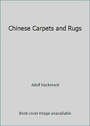 Chinese Carpets And Rugs By Adolf Hackmack