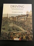 Driving The Horse, Man, And Carriage From 1700 To Present Day / 2009 Hardcover