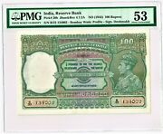 India 100 Rupees Nd 1943 Pick 20b Jhun4.7.2a Pmg About Unc. 53.