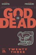 God Is Dead 23 Comic 2014 - Avatar Comics By Hickman Of East Of West And Avengers