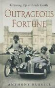 Outrageous Fortune Growing Up At Leeds Castle By Anthony Russell