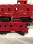 2- Lionel 6057 - 6017 Lionel Lines Caboose Car Used As They Are