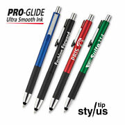 Pro-glide Tech Stylus Ball Pens - 250 Quantity - Custom Printed With Your Logo