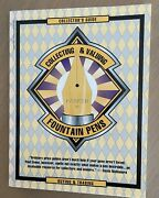 Collecting And Valuing Fountain Pens - Collectors Guide Paul Erano 1995 First Ed