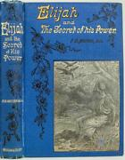C.1880 Elijah And The Secret Of His Power By F.b. Meyer Spurgeon Recommended